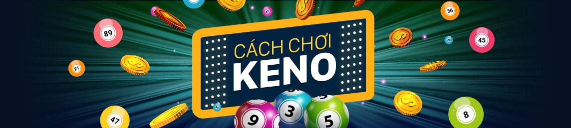 Cách chơi Keno