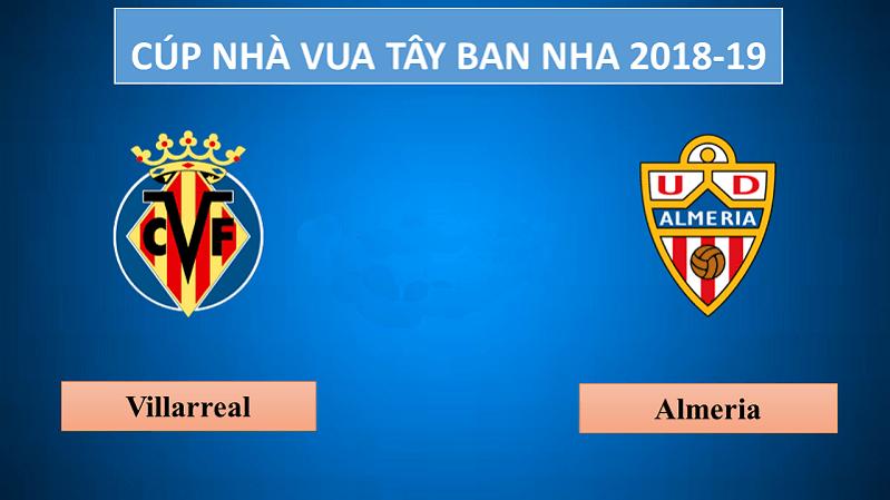 Villarreal vs Almeria– Ngày 6/12/2018