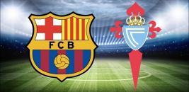 Nhận định - Soi kèo bóng đá Barcelona vs Celta Vigo hôm nay, 23h30 ngày 16/05
